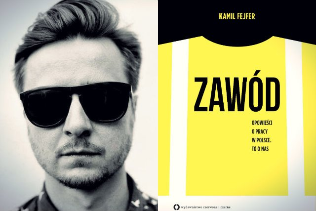 """Kamil Fejfer to założyciel facebookowego fanpage'a """"Magazyn Porażka"""" i autor książki """" Zawód"""""""
