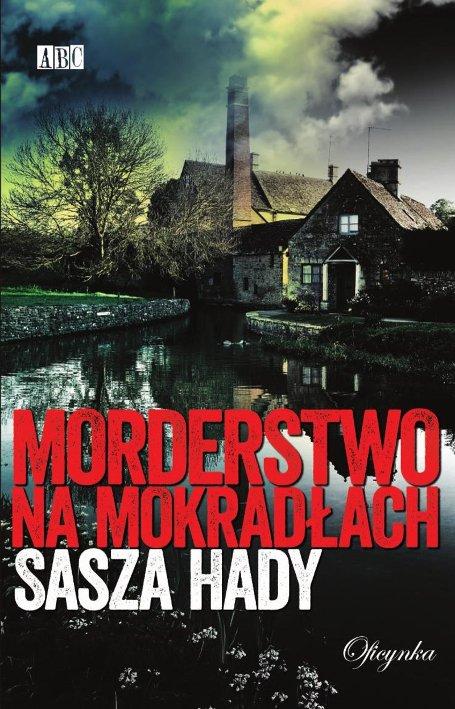 """""""Morderstwo na mokradłach"""" to pierwsza powieść kryminalna w dorobku Aleksandry Motyki, której wyróżnikiem jest to, że jej główny bohater w ogóle nie istnieje."""