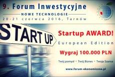 Do zgarnięcia w konkursie Startup Award! jest 100 tysięcy złotych.