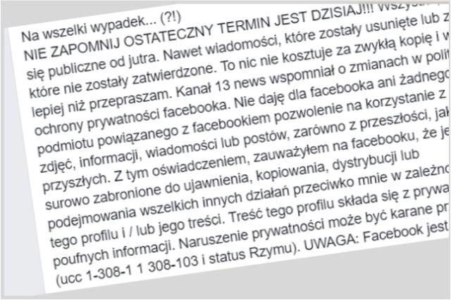 Uwaga - nie daj się nabrać na ten kolejny już łańcuszek oświadczeń dla Facebooka