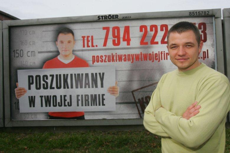 5 lat temu Krzysztof Krupiak znalazł wymarzoną posadę dzięki ogłoszeniu zamieszczonym na billboardzie.