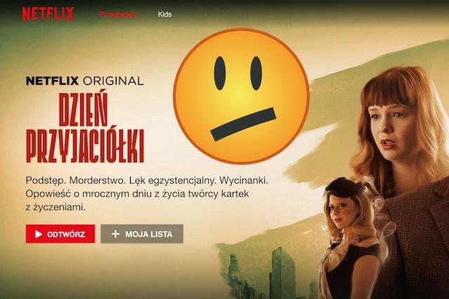 Szału nie ma. Przynajmniej dla Netflixa.