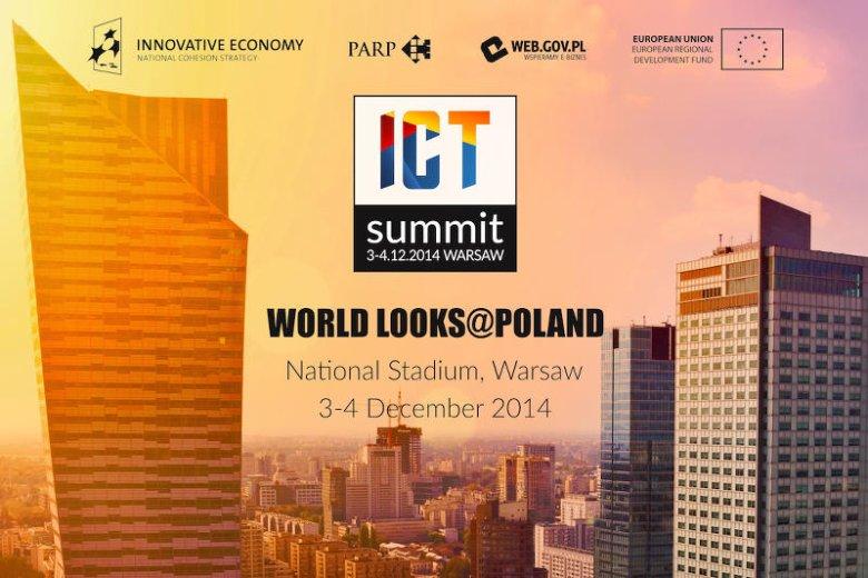 ICT Summit to największa do tej pory konferencja tego typu w Polsce.